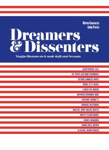 Dreamers and dissenters